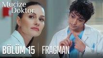 Mucize Doktor 15. Bölüm Fragmanı