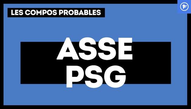 ASSE-PSG : les compos propables