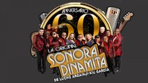 La Sonora Dinamita, Sonora Dinamita de Lucho Argain - Oye - 60 Aniversario