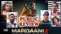 Public Review | Mardaani 2: Rani Back with her Supercop Avatar