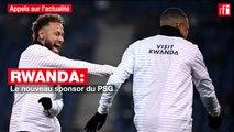 Rwanda : le nouveau sponsor du PSG