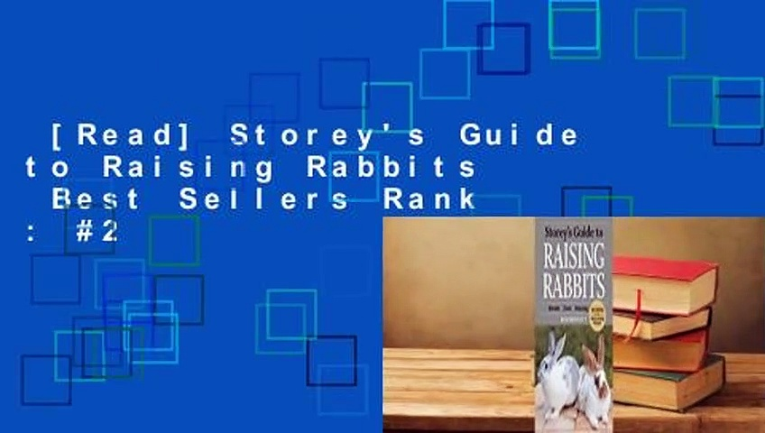 [Read] Storey's Guide to Raising Rabbits  Best Sellers Rank : #2