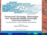Full version Thermal Energy Storage for Sustainable Energy Consumption: Fundamentals, Case