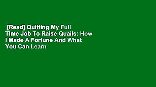 [Read] Quitting My Full Time Job To Raise Quails: How I Made A Fortune And What You Can Learn