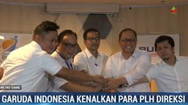 Garuda Indonesia Kenalkan Para Plh Direksi
