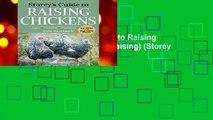 Full version  Storey s Guide to Raising Chickens (Storey Guide to Raising) (Storey s Guide to
