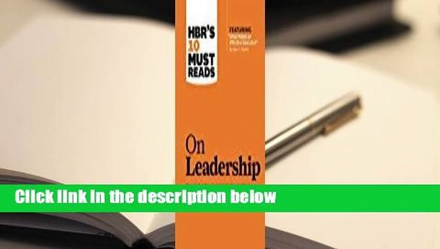 [Read] HBR's 10 Must Reads on Leadership  Review