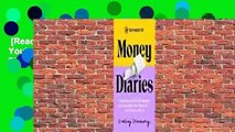 [Read] Refinery29 Money Diaries: Everything You've Ever Wanted To Know About Your Finances... And