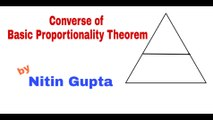 Converse of Basic proportionality Theorem | Converse of BPT | Triangles| Part2 | Similar Triangles