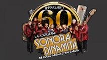 La Sonora Dinamita, Sonora Dinamita de Lucho Argain - Se me perdio la Cadenita - 60 Aniversario