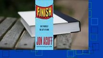 [Read] Finish: Give Yourself the Gift of Done  For Kindle