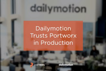 Customer Story: Dailymotion & Portworx