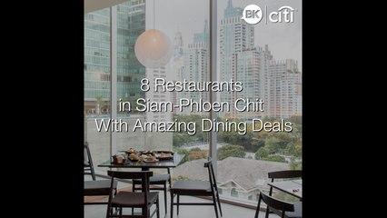 8 restaurants in Siam-Phloen Chit with amazing dining deals