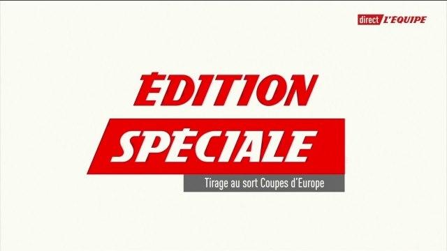 Edition spéciale - Tirage au sort de la Ligue des Champions  - Football - Replay