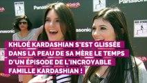 Khloe Kardashian bluffante quand elle imite sa mère Kris Jenner en déguisement