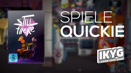 Still There - Spiele-Quickie