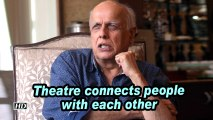 Mahesh Bhatt: Theatre connects people with each other