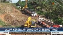Jalur KA Medan-Pematangsiantar Tertutup Longsor