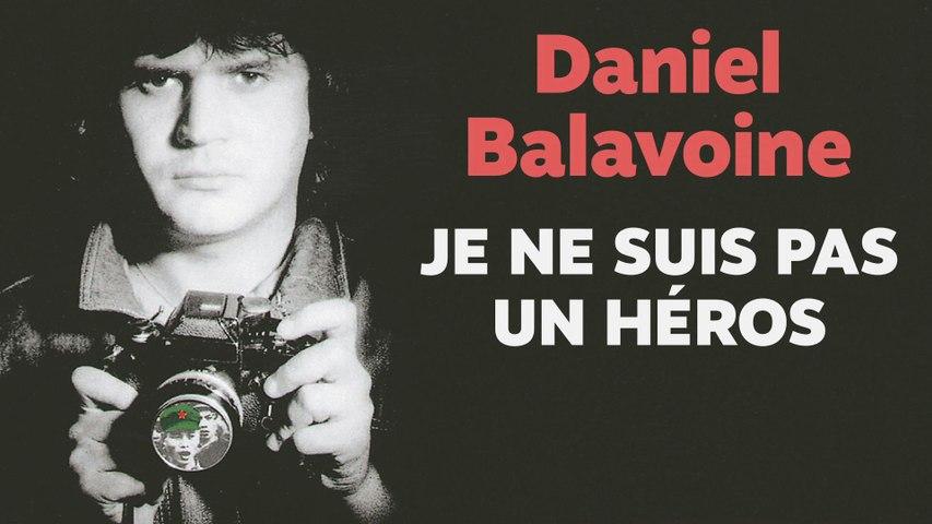 Daniel Balavoine - Je ne suis pas un héros