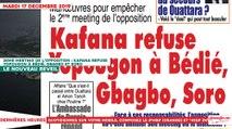 Le Titrologue du 17 décembre 2019 : Meeting de l'opposition, Kafana refuse Yopougon à Bédié, Gbagbo et Soro