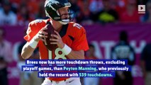Drew Brees Breaks Peyton Manning's Career Touchdown Record