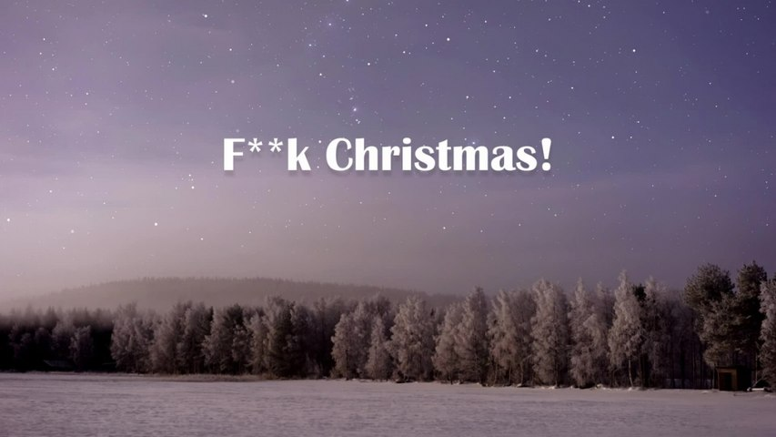 Eric Idle - F**K Christmas (Official Lyric Video)