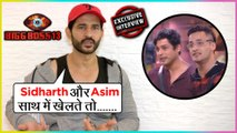 Hiten Tejwani On Siddharth Shukla And Asim Game & More | Bigg Boss 13 EXCLUSIVE INTERVIEW