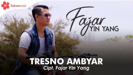 Fajar Yin Yang - Tresno Ambyar (OFFICIAL M/V)