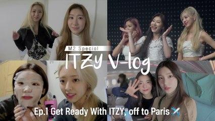 [M2 Special - ITZY VLOG] Ep.1 있지와 함께 프랑스로 떠나요 l 서울 화보 촬영 / 애프터파티 / 여행 준비 / 파리 가는 비행기