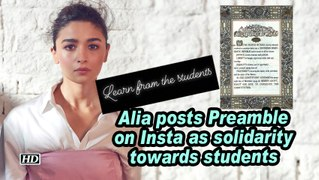 Alia posts Preamble on Insta as solidarity towards students