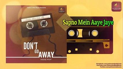 Don't go Away | डोंट गो अवे | Party Dance Track | Pop Songs Originals Series |