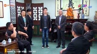 PHIM DAI LOAN HUONG VI CUOC SONG TAP 227 NGAY DOAN VIEN TRON