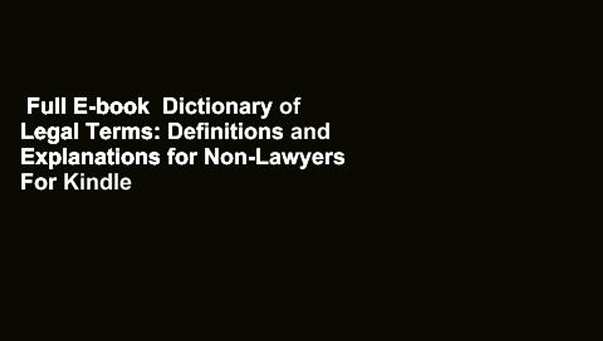 Full E-book  Dictionary of Legal Terms: Definitions and Explanations for Non-Lawyers  For Kindle