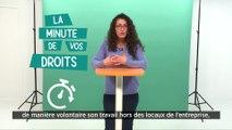 La minute de vos droits- Le télétravail