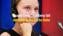 Quand Greta Thunberg fait dérailler la Deutsche Bahn