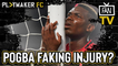 Fan TV   Is Manchester United's Paul Pogba really faking his injury?