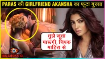 Akansha Puri ANGRY Reaction On Paras Chhabra KISSING Mahira Sharma | Bigg Boss 13