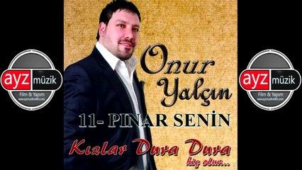 Onur Yalçın - Pınar Senin