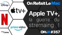 Apple TV+, la guerre du streaming !⎜ORLM-357