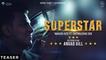 """SUPERSTAR"" Teaser | Introducing Angad Gill | Nakash Aziz Ft. Chitralekha Sen"