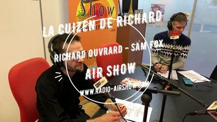 La Cuizen de Richard - AIR SHOW - Emission du 19 Decembre 2019
