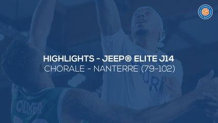 2019/20 Highlights Chorale - Nanterre (79-102, JE J14)