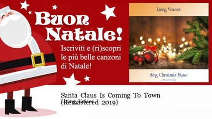 Living Voices - Santa Claus Is Coming To Town - Remastered 2019