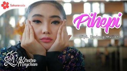 Kirara Meychan - Pihepi (Official Music Video)
