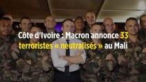 Côte d'Ivoire : Macron annonce 33 terroristes « neutralisés » au Mali