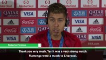 Flamengo were a match for Liverpool - Firmino