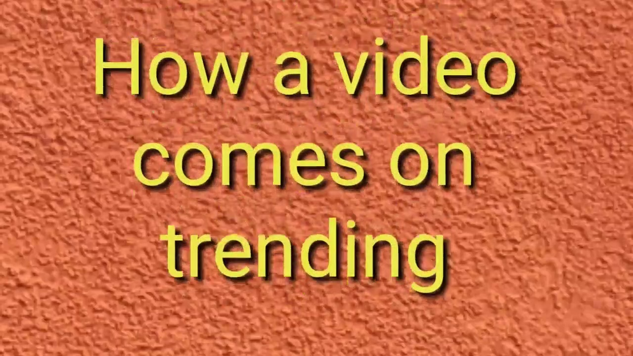 YouTube trending || How a video comes on trending on YouTube in hindi 2019