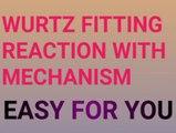 Wurtz fitting reaction / Wurtz fitting reaction with mechanism easy for you / Wurtz fitting reaction with mechanism ncert