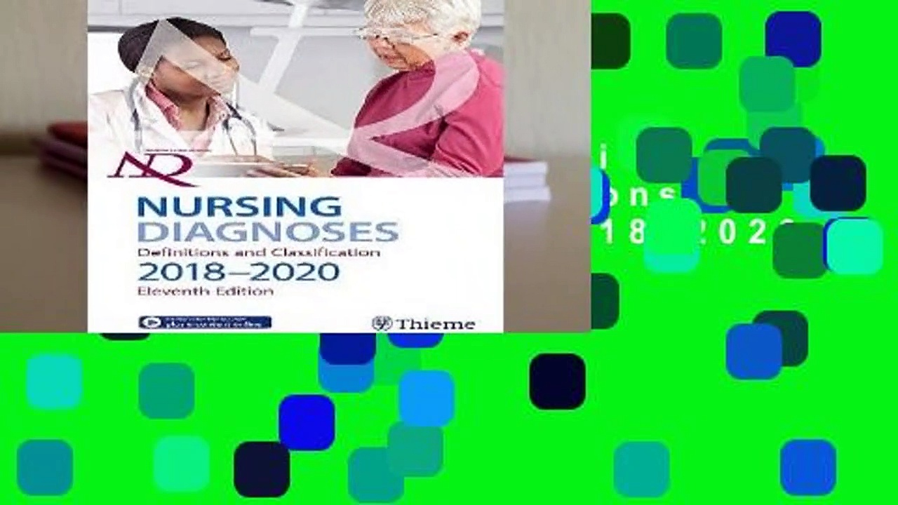 Full version  Nursing Diagnoses: Definitions   Classification 2018-2020  For Free