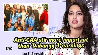 Sonakshi: Anti-CAA stir more important than 'Dabangg 3' earnings